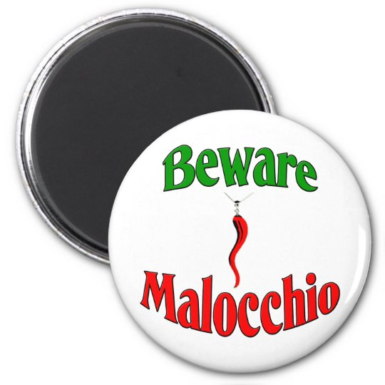 Beware The Malocchio (Evil Eye) 2 Inch Round Magnet