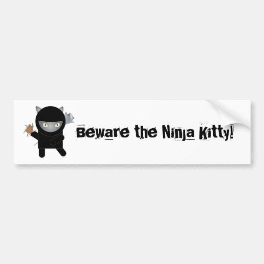 Beware the ninja kitty bumper sticker