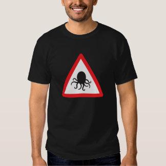 Beware the Octopus T Shirt