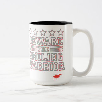 Beware the Smiling Warrior Mug