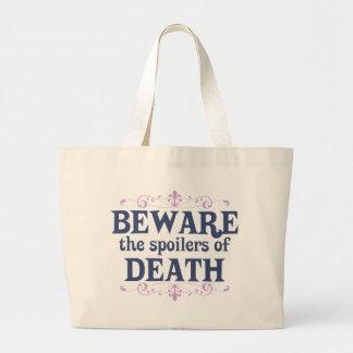 Beware the Spoilers of Death Bag