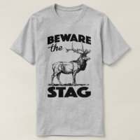 Beware The Stag Party Do Weekend Bachelor Funny T T-Shirt