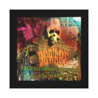 Beware The Witch Canvas Print