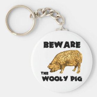 Beware the Wooly Pig Keychain