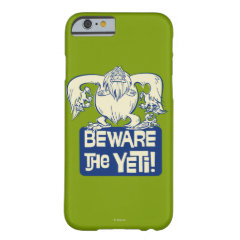 Beware the Yeti! iPhone 6 Case