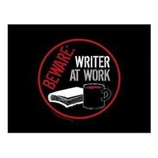 Beware: Writer at Work Postcard