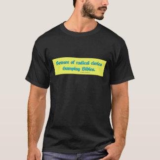 BewareRadicalClerics2 T-Shirt