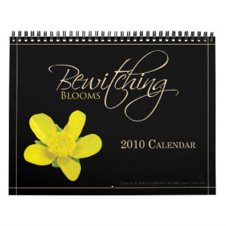 Bewitching Blooms 2010 Calendar