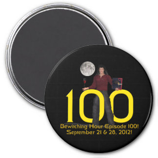 Bewitching Hour 100 3 Inch Round Magnet