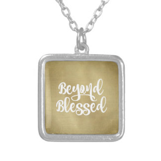 Beyond Blessed Quote Affirmation Silver Plated Necklace