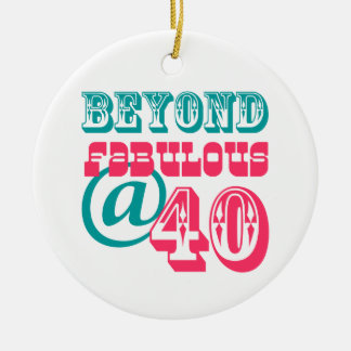 Beyond Fabulous 40th Birthday Ornament