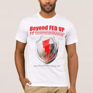 Beyond Fed Up Warrior Basic-Tee T-Shirt