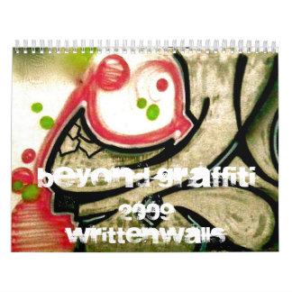 Beyond Graffiti 2009 - Written Walls Calendar