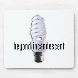 beyond incandescent mouse pad