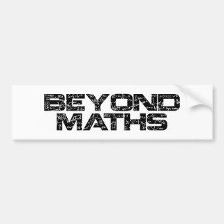 Beyond Maths Bumper Sticker