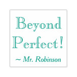 "[ Thumbnail: ""Beyond Perfect!"" Teacher Rubber Stamp ]"