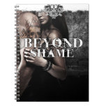 Beyond Shame Notebook
