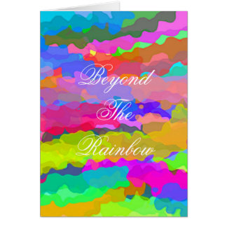Beyond The Rainbow Sympathy/Inspiration Card