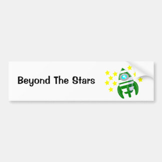 Beyond The Stars Bumper Sticker