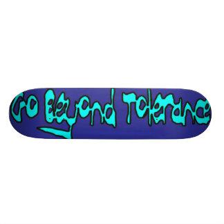 Beyond Tolerance Skateboard