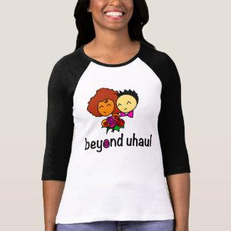 Beyond Uhaul (lesbian themed) T Shirts