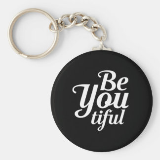 BeYou…tiful Basic Round Button Keychain