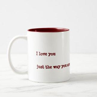 beyourself, I love you, just the way you are. Two-Tone Coffee Mug