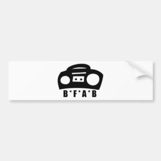 BFAB ~ Born from a boombox Bumper Sticker