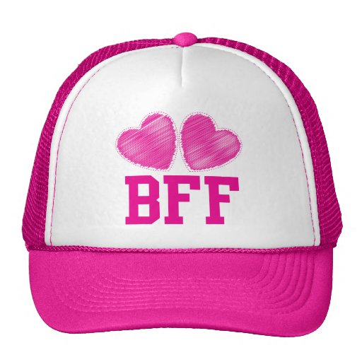 BFF Best friends forever !!! awesome! Hats