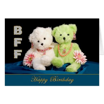 TrudyWilkerson BFF - BIRTHDAY - FRIENDS FOREVER CARD