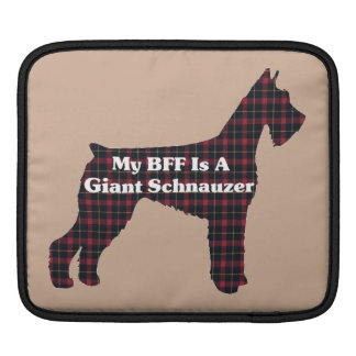 BFF Giant Schnauzer Gifts Sleeve For iPads