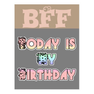 BFF Hakuna Matata today is my birthday Post card
