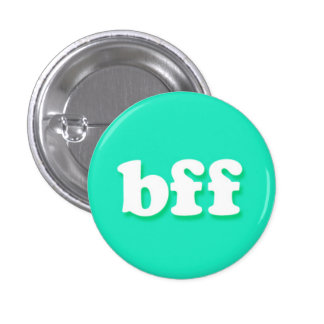 bff Internet Text Message Phrase Pinback Buttons