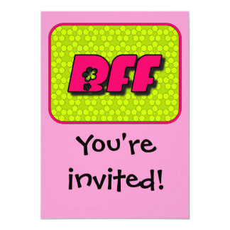 BFF Invitation