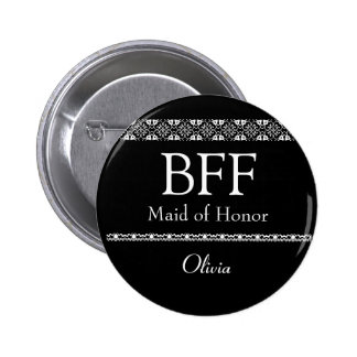 BFF Maid of Honor BLACK and WHITE Wedding Button
