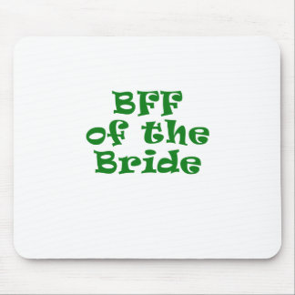 BFF of the Bride Mouse Pad