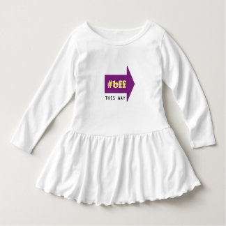 BFF THIS WAY DRESS
