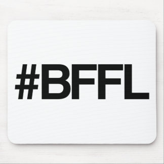 BFFL Best Friends For Life Hashtag Mousepads