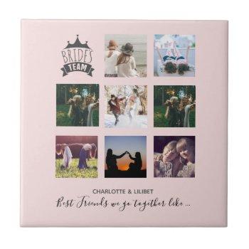 BFFs Make BEST BRIDESMAIDS Photo Collage Gift Ceramic Tile