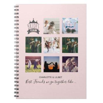 BFFs Make BEST BRIDESMAIDS Photo Collage Gift Notebook