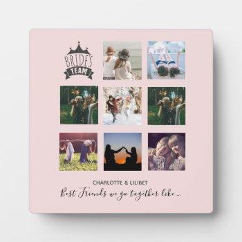 BFFs Make BEST BRIDESMAIDS Photo Collage Gift Plaque