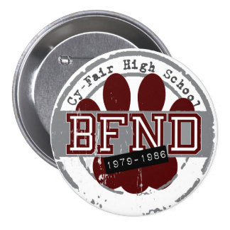 BFND 79-86 :  Cy-Fair High School Reunion Button