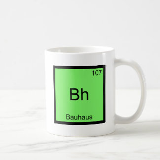 Bh - Bauhaus Funny Chemistry Element Symbol Tee Coffee Mug