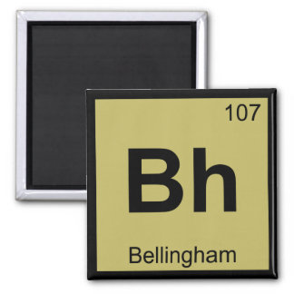 Bh - Bellingham Washington Chemistry Symbol Fridge Magnets
