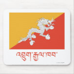 Bhutan Flag with Name in Dzongkha Mouse Pad