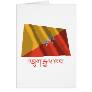 Bhutan Waving Flag with Name in Dzongkha Greeting Card