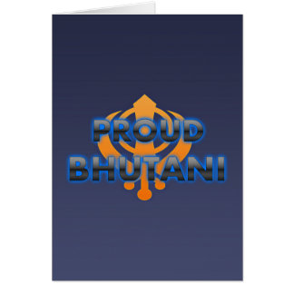 Bhutani orgulloso, orgullo de Bhutani Tarjeta