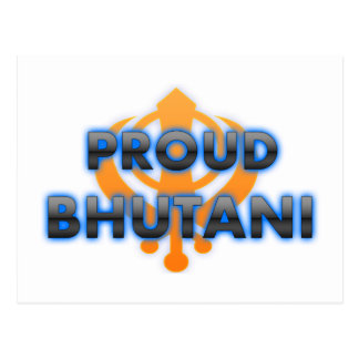 Bhutani orgulloso, orgullo de Bhutani Tarjeta Postal