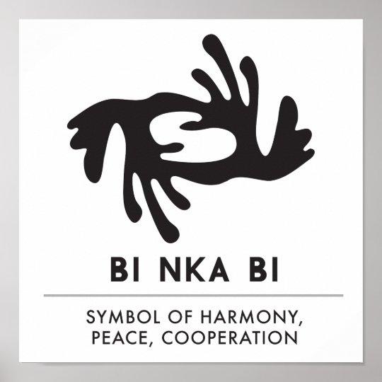 Bi Nka Bi Symbol Of Harmony Peace Cooperation Poster Zazzle