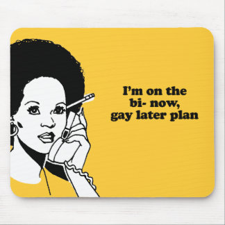 Bi now gay later mouse pad
